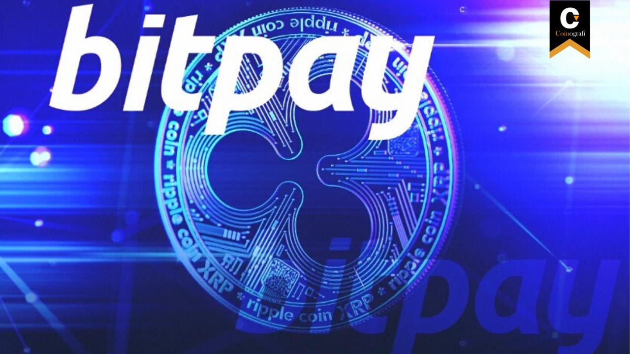 Ripple (XRP) Kullanıcılarını Sevindiren Haber: BitPay XRP'ı Listesine Ekledi